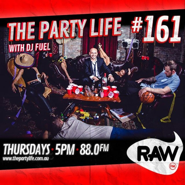 EPISODE 161 - 03-03-2015 - The Party Life with DJ Fuel