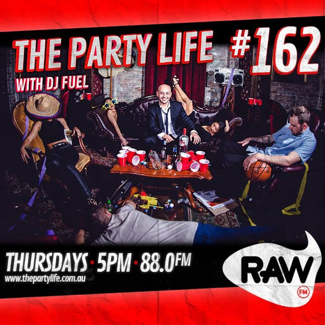 EPISODE 162 - 10-03-2015 - The Party Life with DJ Fuel