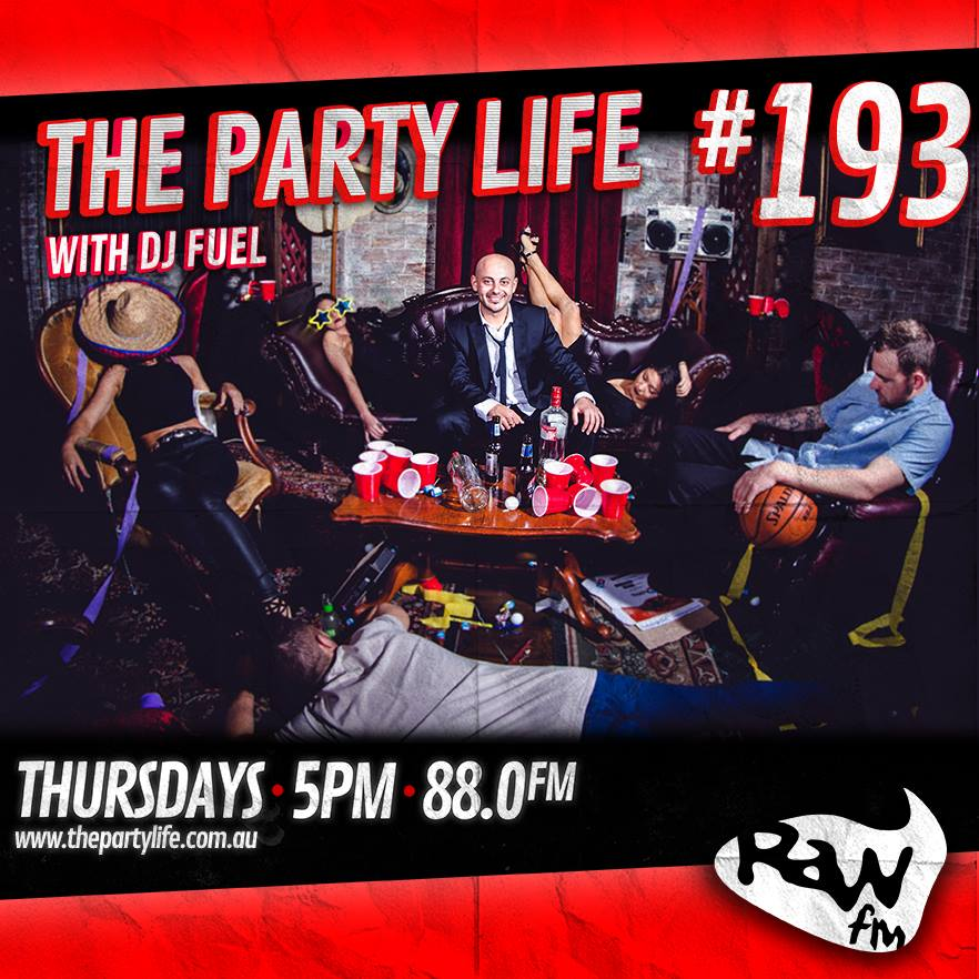 EPISODE 193 - 19-11-2015 - The Party Life with DJ Fuel
