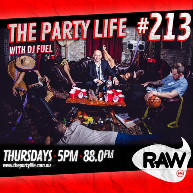 EPISODE 213 - 07-04-2016 - The Party Life with DJ Fuel