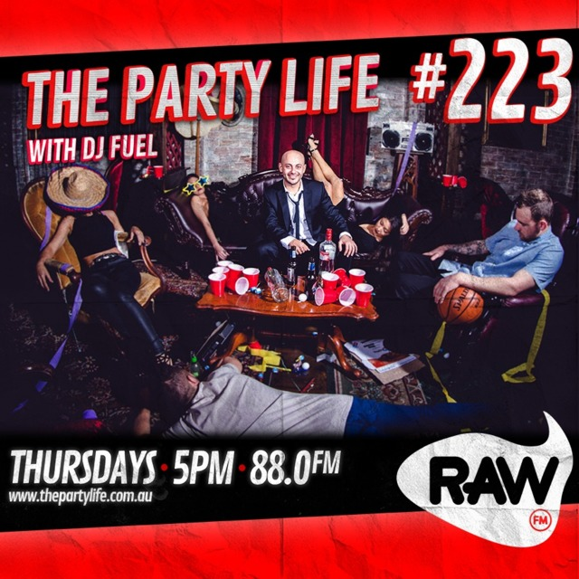 EPISODE 223 - 08-09-2016 - The Party Life with DJ Fuel