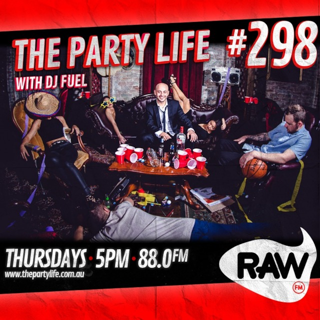 EPISODE 298 - 22-02-2018 - The Party Life with DJ Fuel