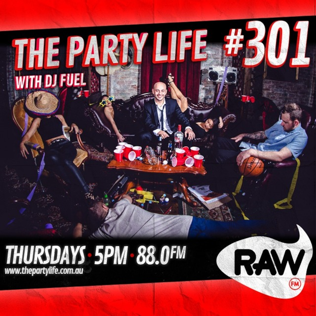 EPISODE 301 - 22-03-2018 - The Party Life with DJ Fuel