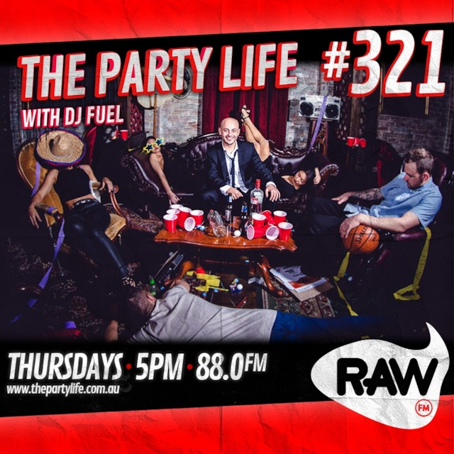 EPISODE 321 - 09-08-2018 - The Party Life with DJ Fuel