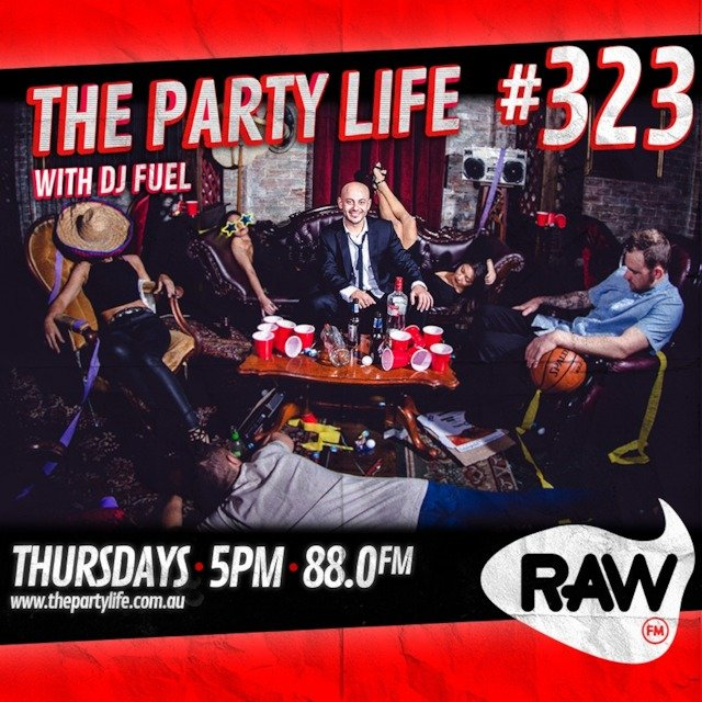 EPISODE 323 - 23-08-2018 - The Party Life with DJ Fuel