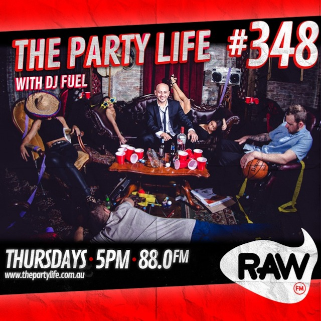 EPISODE 348 - 04-04-2019 - The Party Life with DJ Fuel