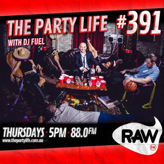 EPISODE 391 - The Party Life with DJ Fuel