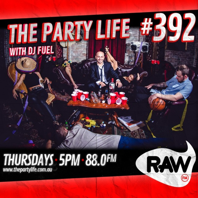 EPISODE 392 - 07-05-2020 - The Party Life with DJ Fuel