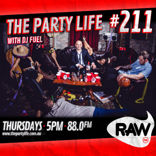 EPISODE 211 - 24-03-2016 - The Party Life with DJ Fuel
