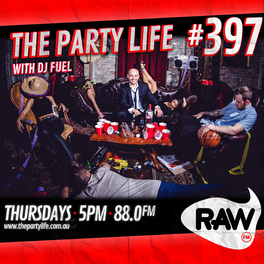EPISODE 397 - 11-06-2020 - The Party Life with DJ Fuel