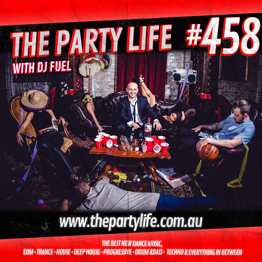 Dj Fuel and The Party Life Radio Show, Deep House, House Music & Trance Music